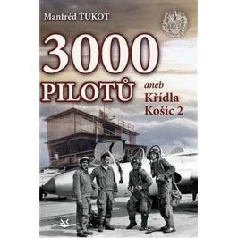 3 000 pilotů - Manfréd Ťukot