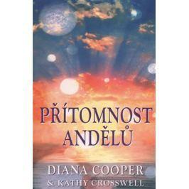 Přítomnost andělů - Diana Cooper