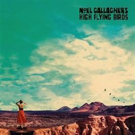 Who Built The Moon? (Deluxe) - High Flying Birds, Noel Gallagher